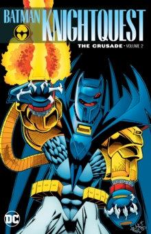 Batman Knightquest The Crusade Volume 2