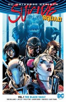 Suicide Squad (Rebirth) Vol. 1 The Black Vault