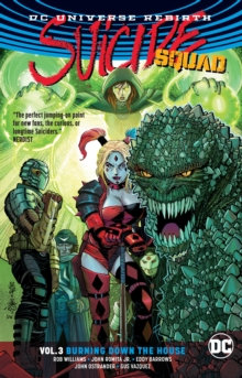 Suicide Squad (Rebirth) Vol. 3 Burning Down The House