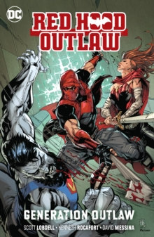 Red Hood (Rebirth) Outlaw Volume 3 Generation Outlaw