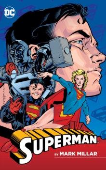 Superman by Mark Millar