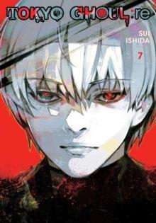 Tokyo Ghoul: re, Vol. 07