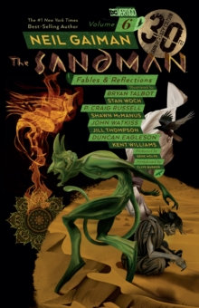 Sandman, The. Volume 06 Fables and Reflections 30th Anniversary Edition