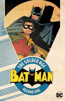 Batman Golden Age Vol 5