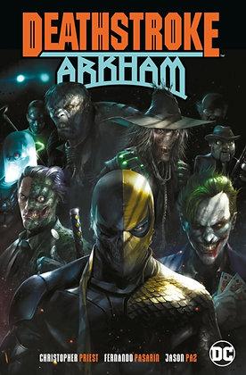 Deathstroke (Rebirth) Vol 6 - Arkham