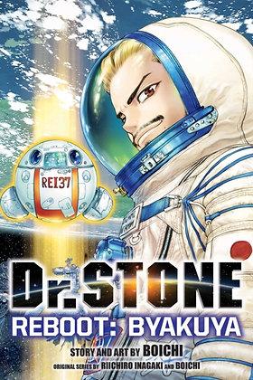 Dr STONE Reboot : Byakuya