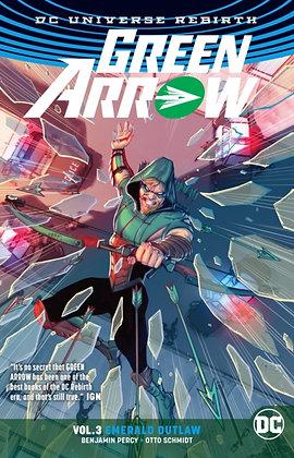 Green Arrow Rebirth Vol 3 - Emerald Outlaw