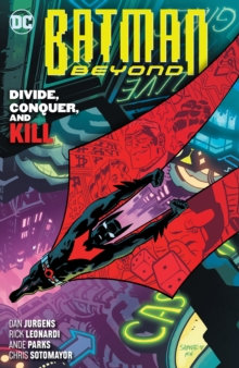 Batman Beyond (Rebirth) Vol 6 Divide, Conquer and Kill