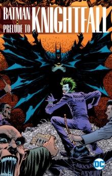 Batman Knightfall Prelude
