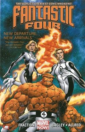 Fantastic Four Vol 1 - New Departure,  New Arrivals