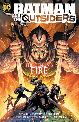 Batman and the Outsiders Vol 3 The Demons Fire