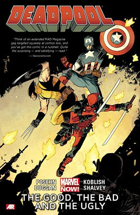 Deadpool (2012) Vol 3 - The Good, The Bad and The Ugly