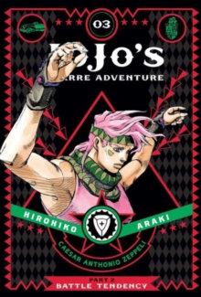 JoJo's Bizarre Adventure: Part 2 Battle Tendency, Vol. 3