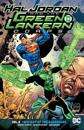 Hal Jordan and the Green Lantern Corps (Rebirth) Vol 5 - Twilight of the Guardia