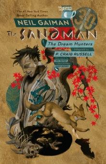 Sandman, The. Volume 12 Dream Hunters 30th Anniversary Edition