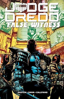 Judge Dredd : False Witness