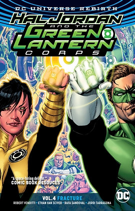 Hal Jordan and the Green Lantern Corps (Rebirth) Vol 4 - Fracture