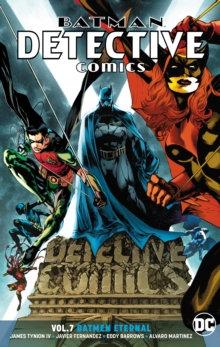 Batman Detective Comics (Rebirth) Vol 7 Batman Eternal