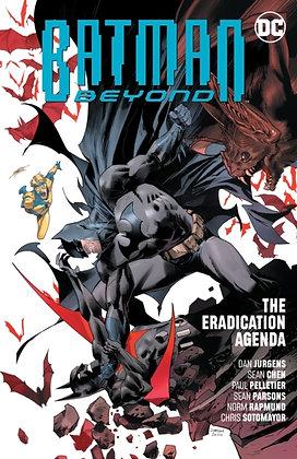 Batman Beyond (Rebirth) Vol 8 The Eradication Agenda