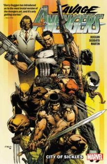 Avengers, Savage Vol 1 City Of Sickles