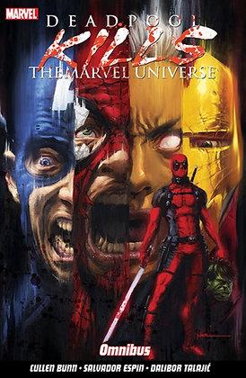 Deadpool Kills the Marvel Universe -  Omnibus