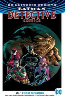 Batman Detective Comics (Rebirth) Vol 1 Rise of the Batmen