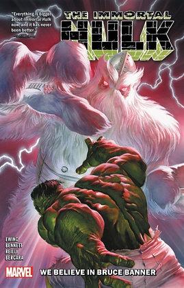 Hulk , The Immortal. Volume 6 - We Believe in Bruce Banner