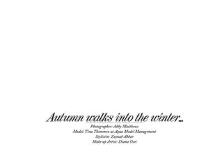 "ELEGANT MAGAZINE- ""Autumn walk into the winter"""