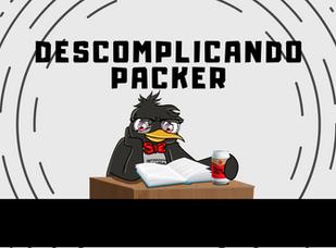 descomplicando o packer.png