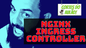 Como configurar o Nginx Ingress Controller no Kubernetes? Guia completo!