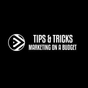 Tips & Tricks on a budget
