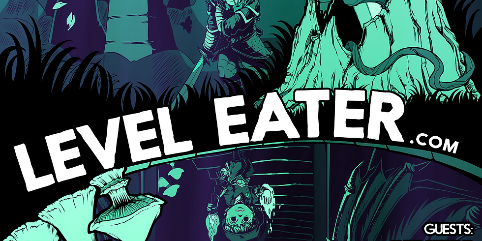 Level Eater 2019 (Orcs! DMs participating)