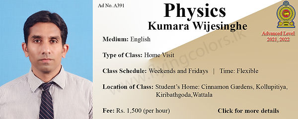 Physics National A/L 2021, 2022 Home Visit Tuition by  Mr. Kumara Wijesinghe in Colombo, Kiribathgoda, Mt.Lavinia, Wattala