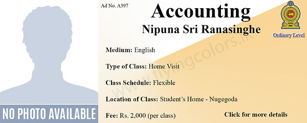 Accounting Home Visit Tuition for GCE National O/L by Nipuna Sri Ranasinghe in Nugegoda, Colombo