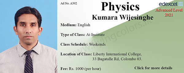 Physics Edexcel A/L 2021 at Tuition Centre in Colombo 3 by  Mr. Kumara Wijesinghe