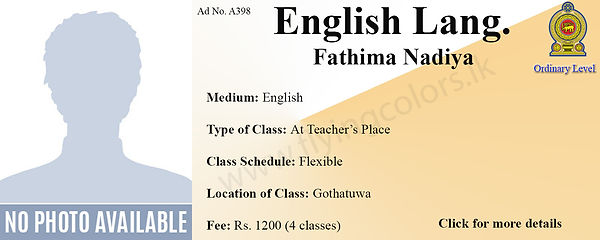 English Language Tuition for GCE NAtional O/L by Ms.Fathima Nadiya in Gothatuwa, Colombo.