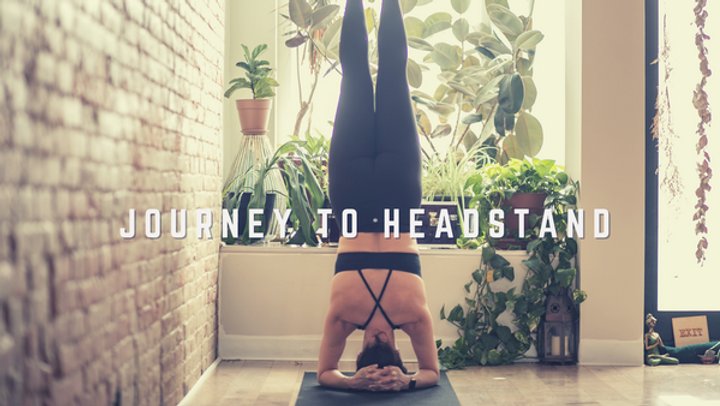 Journey to Headstand