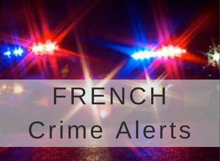 FRENCH Crime Alerts Sept 17 - 24