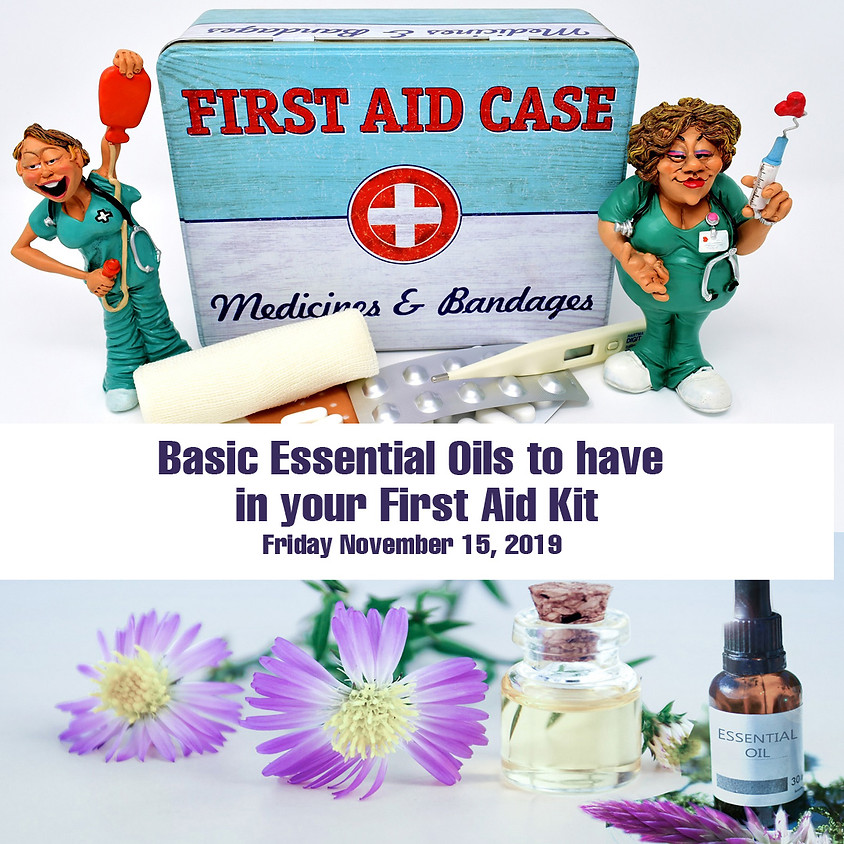 Basic Essential oils to have in your First Aid Kit