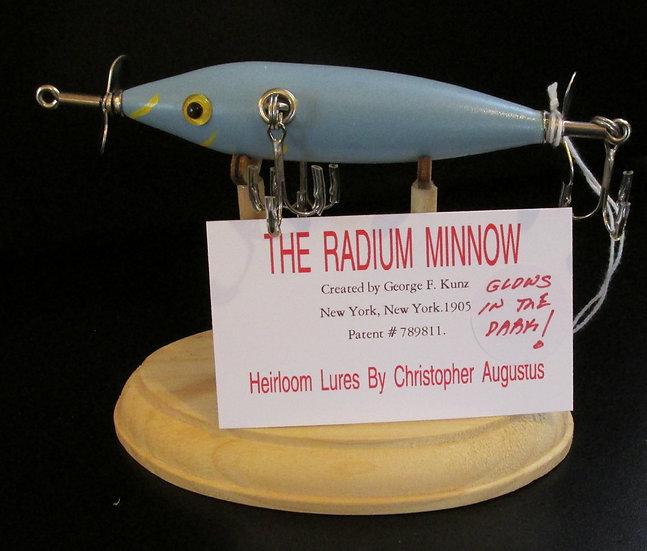 The Radium Minnow, Hand Crafted Fish Lure