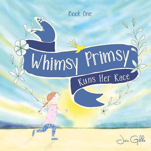 Whimsy Primsy Runs Her Race