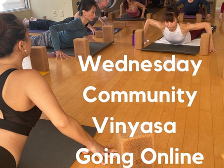 Community Vinyasa Going Online/コミュニティクラスをオンラインでも