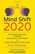 Mindshift 2020 by Joshua Kangley | Bestselling author