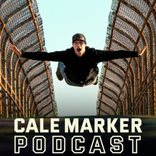 The Cale Marker Podcast