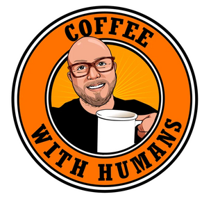 Coffee with Humans by Jason Todd