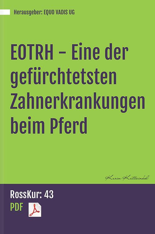 EOTRH - Eine der gefürchtetsten Zahnerkrankungen beim Pferd