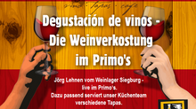 Degustación de vinos - Die Weinverkostung im Primo's