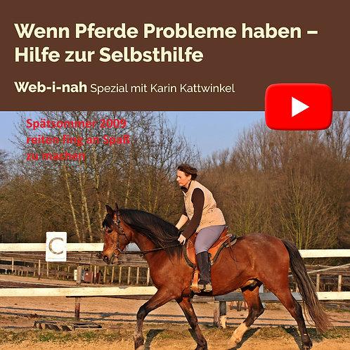 """Modul 1: """"Wenn Pferde Probleme haben – Hilfe zur Selbsthilfe"""""""
