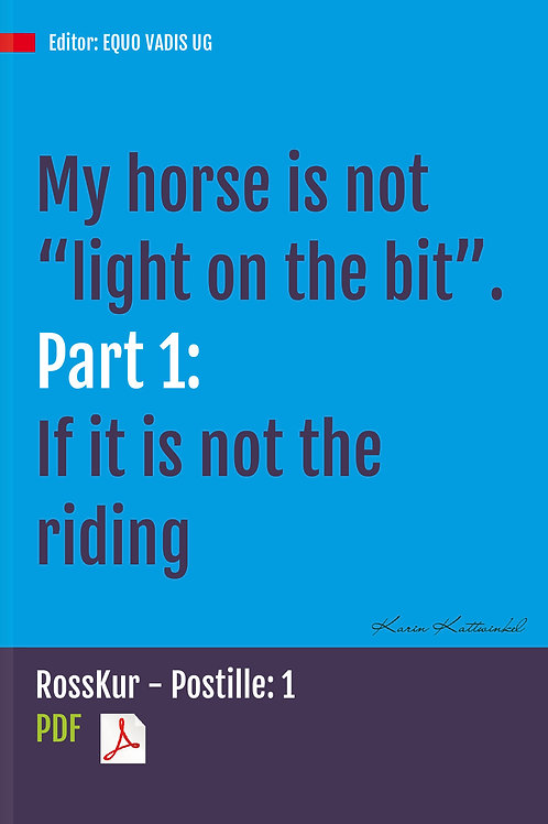 """My horse is not """"light on the bit"""". What could be the reason?"""