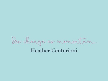 See Change as Momentum
